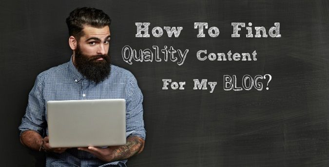 find quality content for your blog